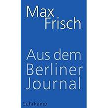 Aus dem Berliner Journal (suhrkamp taschenbuch)