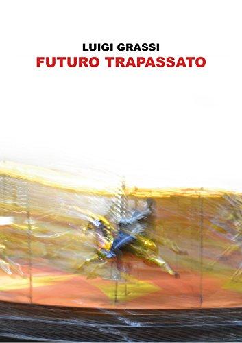 FUTURO TRAPASSATO