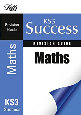 Letts KS3 Success - Mathematics: Revision Guide by Letts