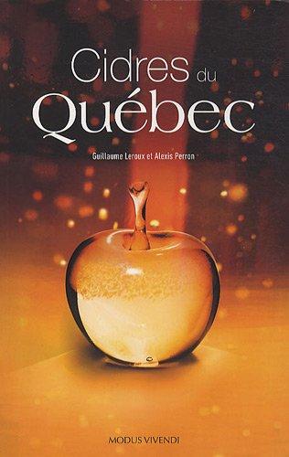 Cidres du Québec par Guillaume Leroux