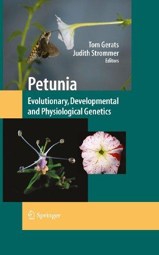 Petunia: Evolutionary, Developmental and Physiological Genetics (English Edition)