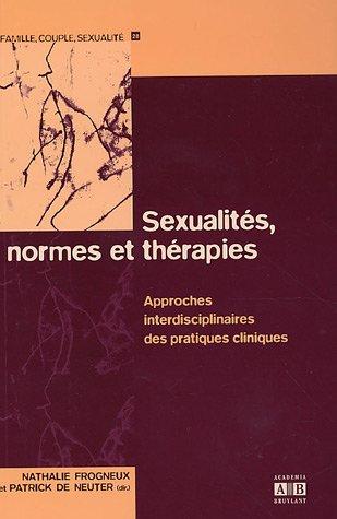 Sexualités, normes et thérapies : Approches interdisciplinaires des pratiques cliniques par Nathalie Frogneux