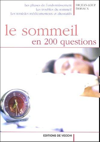 Le sommeil en 200 questions
