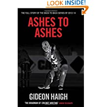 Ashes to Ashes: The Story of the Back-to-Back Series of 2013-14