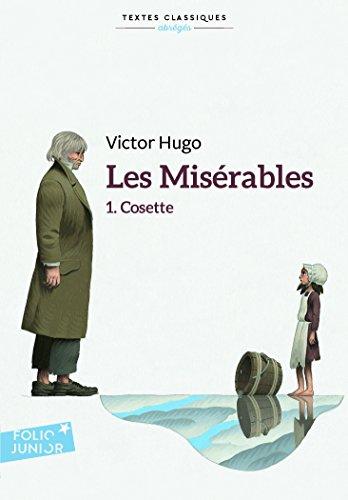 Les misérables (Tome 1-Cosette) par Victor Hugo