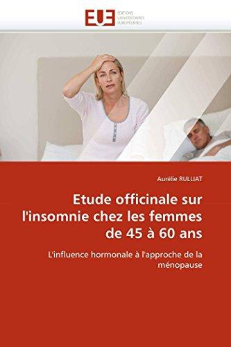 Etude officinale sur l''insomnie chez les femmes de 45 à 60 ans