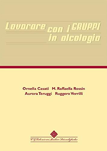 lavorare-con-i-gruppi-in-alcologia-italian-edition
