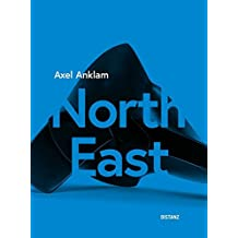 Axel Anklam – North East