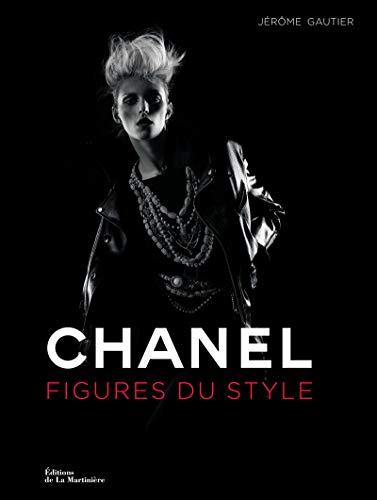 Chanel. Figures du style par Jerome Gautier
