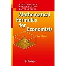 Mathematical Formulas for Economists 4e
