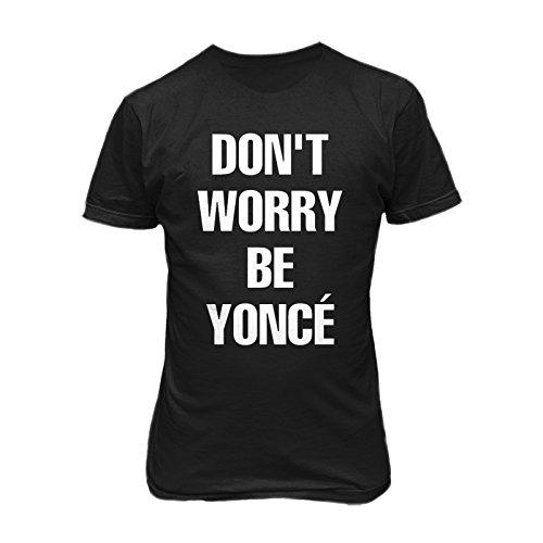 "T-shirt Uomo ""Don't Worry Be-yoncè"" - Maglietta ironica 100% cotone LaMAGLIERIA,XL, Nero"