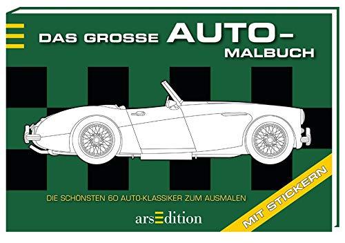 Das große Auto-Malbuch: Die schönsten 60 Auto-Klassiker zum Ausmalen (Klassiker-autos)