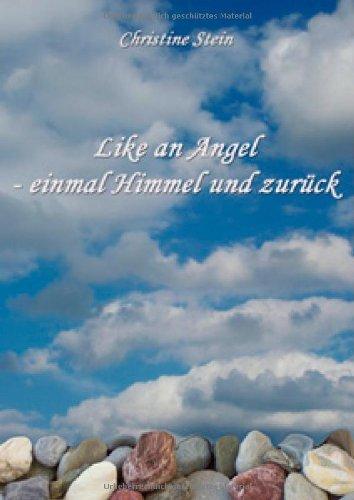 al Himmel und zurück (Angel Steine)