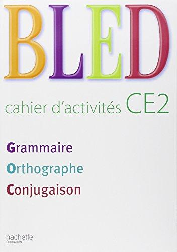 Bled CE2 : Cahier d'activités