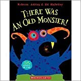 There Was an Old Monster! by Adrian Emberley (2010-08-01)