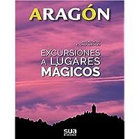 Excursiones a lugares mágicos (Aragón)