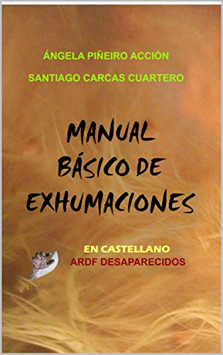Manual Básico de Exhumaciones eBook: carcas cuartero, santiago ...