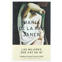 Las mujeres que hay en mí - Finalista Premio Planeta 2002