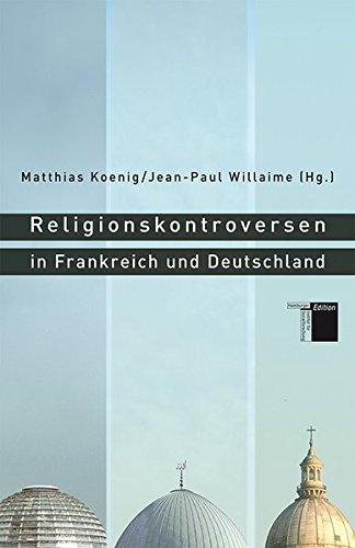 Religionskontroversen in Frankreich und Deutschland