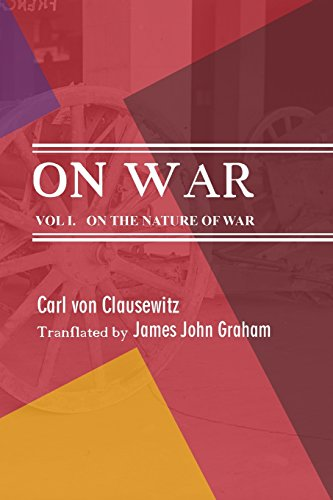 On War: On the Nature of War: Volume 1