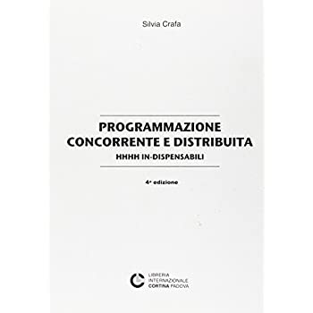 Programmazione Concorrente E Distribuita. In-Dispensabili
