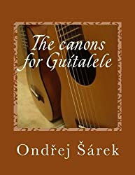 The canons for Guitalele by Ondrej Sarek (2014-02-17)