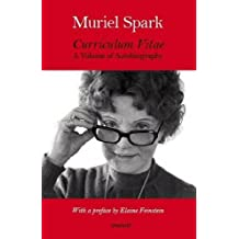 Curriculum Vitae: A Volume of Autobiography by Muriel Spark (2009-11-27)