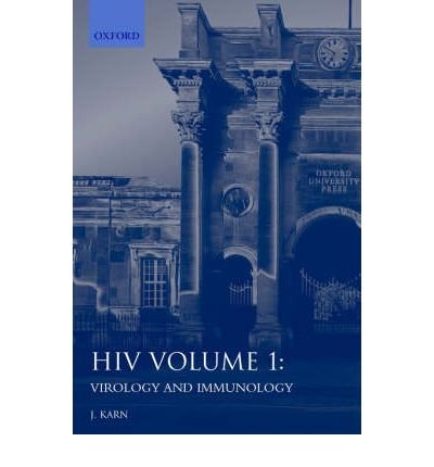 [(HIV: Volume 1: Virology and Immunology: A Practical Approach)] [Author: Jonathan Karn] published on (December, 1996)