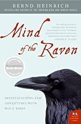 Mind of the Raven: Investigations and Adventures with Wolf-Birds (P.S.)
