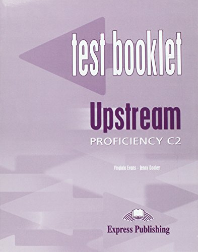 Upstream proficiency. C2. Test booklet. With key. Per le Scuole superiori