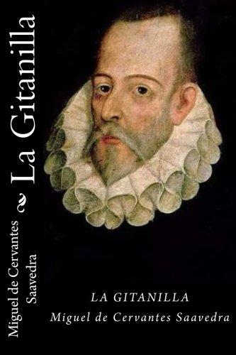 La Gitanilla por Miguel de Cervantes Saavedra