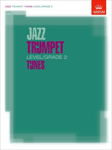 Jazz Trumpet Level/Grade 2 Tunes, Part & Score & CD (ABRSM Exam Pieces) por ABRSM