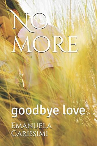 Zoom IMG-2 no more goodbye love