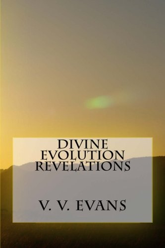 Divine Evolution Revelations por V. V. Evans