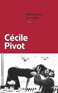 Battements de coeur par Cécile Pivot
