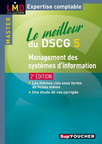 Le meilleur du DSCG 5 Management des systèmes d'information 2e édition