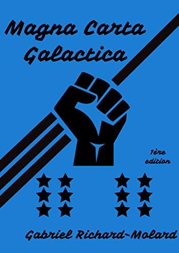 Magna Carta Galactica par