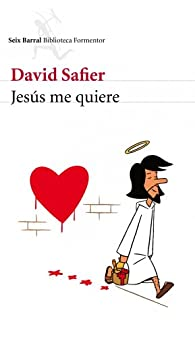 Jesús me quiere par David Safier
