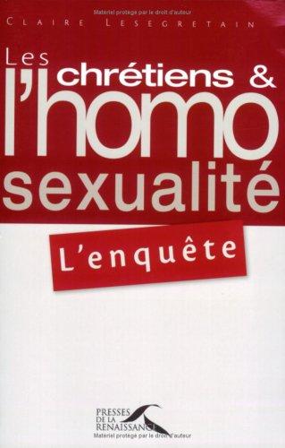 Les chrétiens et l'homosexualité : l'enquête par Claire Lesegretain