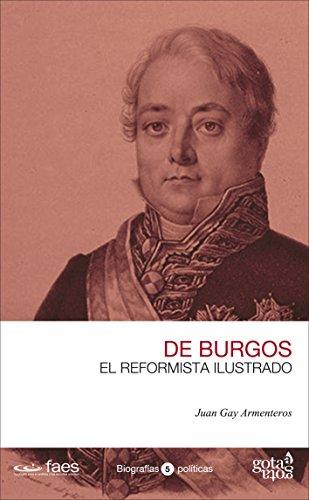 Javier de Burgos. El reformista ilustrado por Juan Gay Armenteros