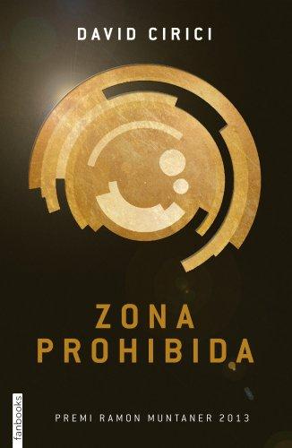 Zona Prohibida (FICCIÓ) por David Cirici