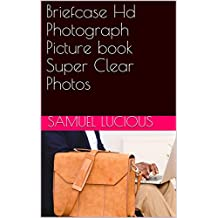 Briefcase Hd Photograph Picture book Super Clear Photos (English Edition)