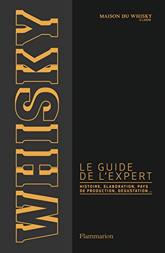 Whisky, le guide l'expert