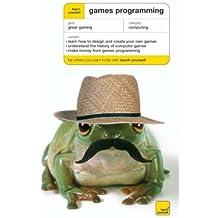 Teach Yourself Games Programming (Teach Yourself Computing)