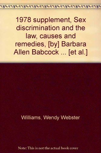 1978-supplement-sex-discrimination-and-the-law-causes-and-remedies-by-barbara-allen-babcock-et-al