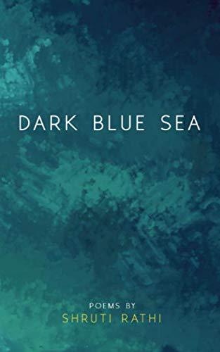 Dark Blue Sea