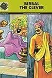 Birbal the Clever (Amar Chitra Katha)