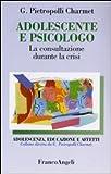 Adolescente e psicologo. La consultazione durante la crisi