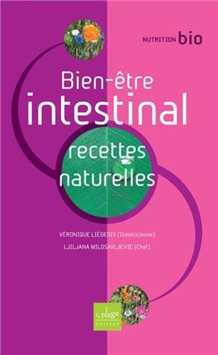 Bien-être intestinal : Recettes naturelles par Véronique Liégeois, Ljiljana Milosavljevic