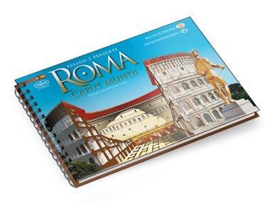 Roma Caput Mundi pasado y presente (incluye CD-ROM) por Romolo Augusto Staccioli
